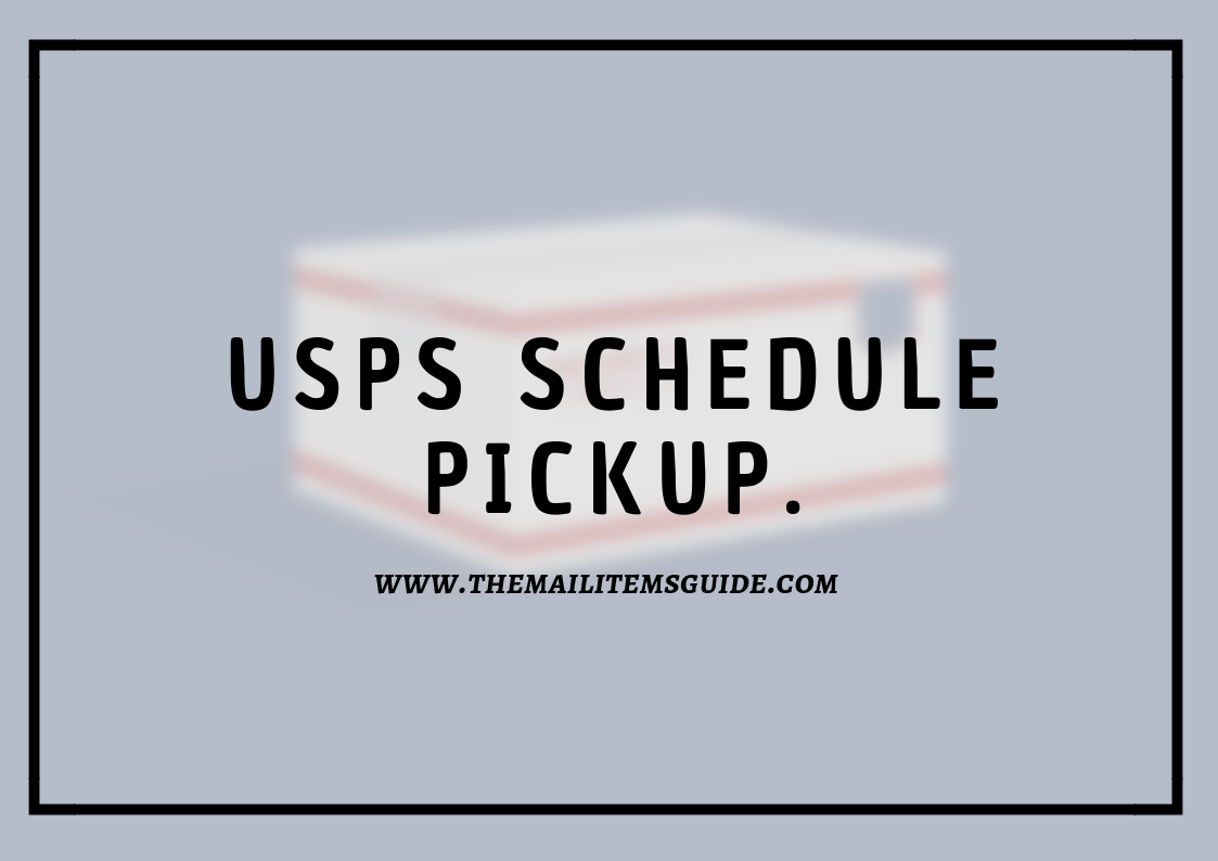 USPS schedule pickup